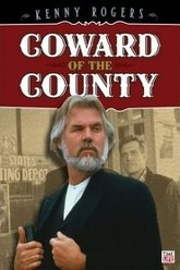 Coward of the County Trailer