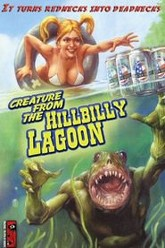 Creature from the Hillbilly Lagoon Trailer