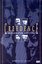 Creedence Clearwater Revival - Revisited, Live & Rare Trailer