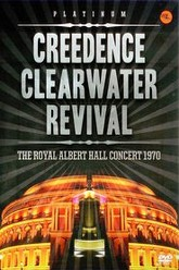 Creedence Clearwater Revival - The Royal Albert Hall Concert 1970 Trailer