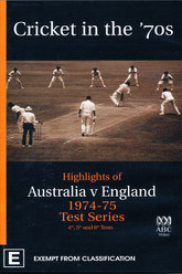 Cricket in the '70s: Australia v England 1974-75 Test Series (4th, 5th and 6th Tests) Trailer