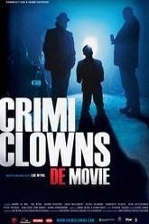 Crimi Clowns: De Movie Trailer