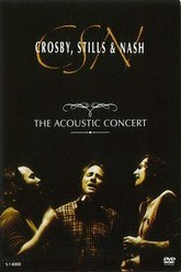 Crosby, Stills & Nash: The Acoustic Concert Trailer