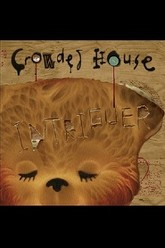 Crowded House: Intriguer Bonus DVD Trailer