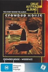 Crowded House: Woodface Trailer