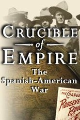 Crucible of Empire: The Spanish-American War Trailer