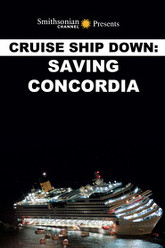 Cruise Ship Down: Saving Concordia Trailer