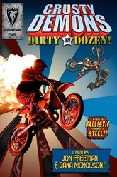 Crusty Demons of Dirt 12: The Dirty Dozen Trailer