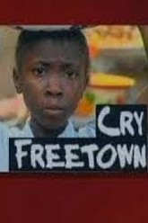 Cry Freetown Trailer
