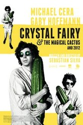 Crystal Fairy & the Magical Cactus Trailer