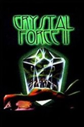 Crystal Force 2: Dark Angel Trailer