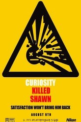Curiosity Killed Shawn Trailer