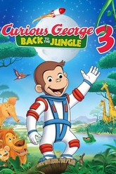 Curious George 3: Back to the Jungle Trailer