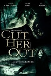 Cut Her Out Trailer