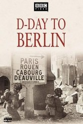 D-Day to Berlin Trailer
