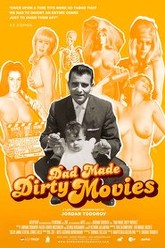 Dad Made Dirty Movies Trailer