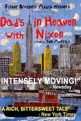 Dad's in Heaven With Nixon Trailer
