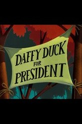 Daffy Duck for President Trailer