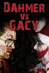 Dahmer vs. Gacy Trailer