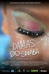 Damas do Samba Trailer