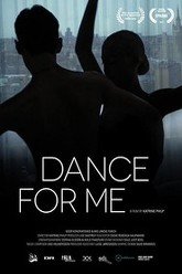 Dance for Me Trailer