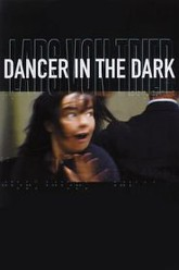 Dancer in the Dark Trailer