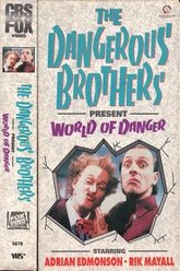Dangerous Brothers Present: World of Danger Trailer