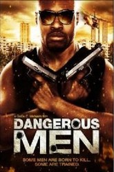 Dangerous Men Trailer