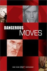 Dangerous Moves Trailer