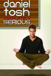 Daniel Tosh: Completely Serious Trailer