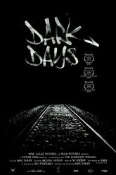 Dark Days Trailer