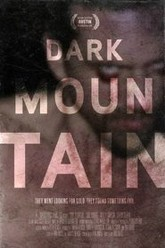 Dark Mountain Trailer