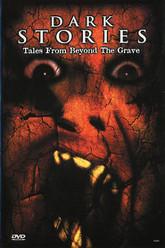 Dark Stories: Tales from Beyond the Grave Trailer