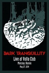 Dark Tranquillity: [2014] Volta Club, Moscow, Russia Trailer
