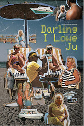Darling I Lowe Ju Trailer