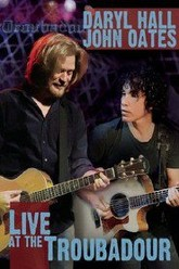 Daryl Hall and John Oates Live at the Troubadour Trailer