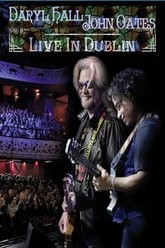 Daryl Hall & John Oates - Live in Dublin Trailer