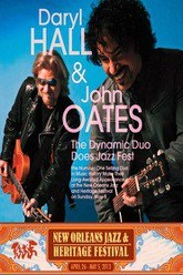Daryl Hall and John Oates - New Orleans Jazz and Heritage Festival Trailer