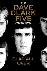 Dave Clark Five: Glad All Over Trailer