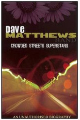 Dave Matthews Band: Crowded Streets Superstars Trailer
