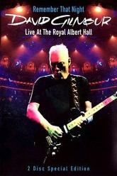 David Gilmour: Remember That Night Trailer