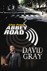 David Gray: Live From Abbey Road Trailer