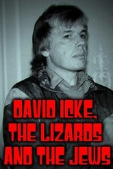 David Icke, The Lizards and The Jews Trailer