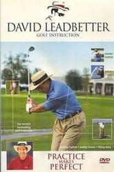 David Leadbetter Practice Makes Perfect Trailer