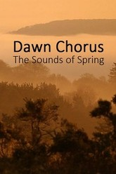 Dawn Chorus: The Sounds of Spring Trailer