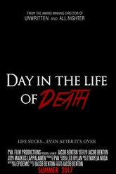 Day In The Life of Death Trailer
