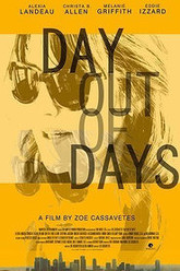 Day Out of Days Trailer