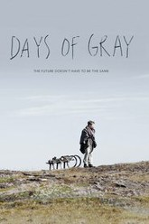 Days of Gray Trailer