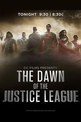 DC Films Presents Dawn of the Justice League Trailer
