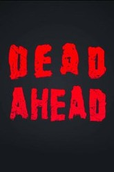 Dead Ahead Trailer